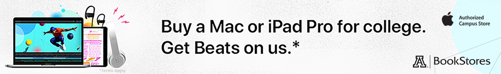 Buy a Mac or iPad Pro for college. Get Beats on us.*