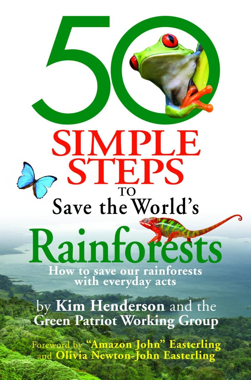 50 Simple Steps to Save the World's Rainforests By Henderson
