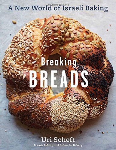 Image For Breaking Breads: A New World of Israeli Baking by Uri Scheft