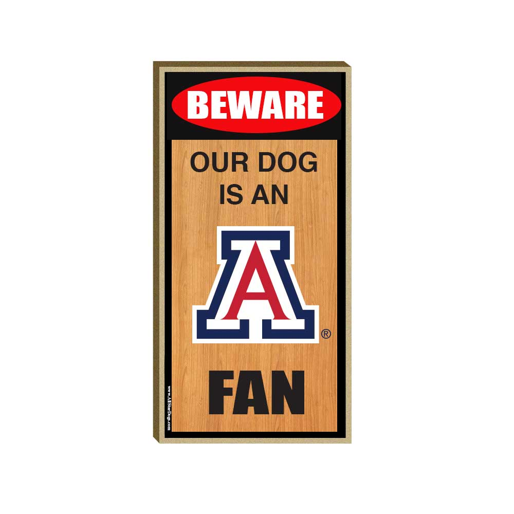 Cover Image For All Star Dog: BEWARE Our Dog is an Arizona Fan Sign