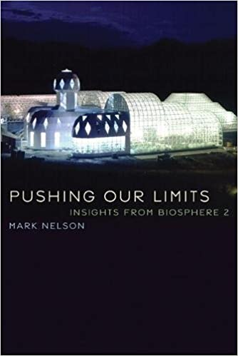 Image For Pushing Our Limits: Insights from Biosphere 2